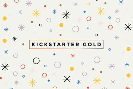 VIP Crowdfunding Campaigns - 'Kickstarter Gold' Invites Top Creators to Push Great Ideas Further