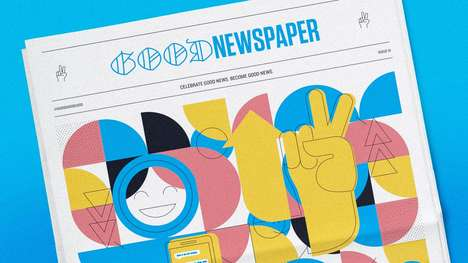 Positive Newspaper Publications - The Good Newspaper is Full of Happy Stories