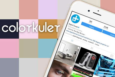 Social Media Color Palettes - The Colorkuler Color Palette Tool Analyzes Your Instagram Aesthetic