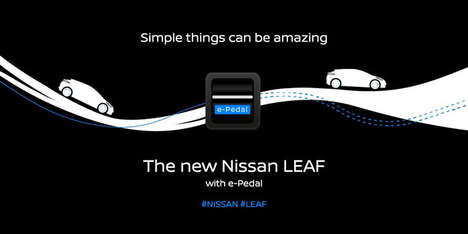 Single-Pedal Electric Cars - The Nissan e-Pedal Replaces the Need for Two Separate Pedals