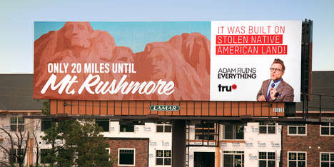Ruinous Outdoor Ad Campaigns - Adam Ruins Everything's Billboards Playfully Denigrate Tourist Spots