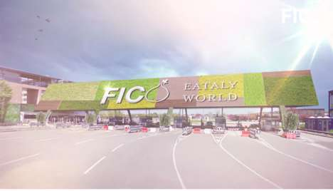 "Italian Food Theme Parks - FICO Eataly World is Set to Open as the World's Biggest ""Agri-Food Park"""