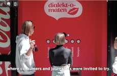 Dialect-Accepting Vending Machines - The Swedish Coca-Cola Vending Machine Takes Language as Payment