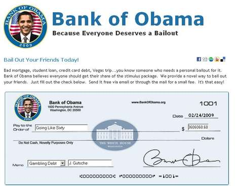 'Bank of Obama' Now Open Since Everyone Deserves a Bailout