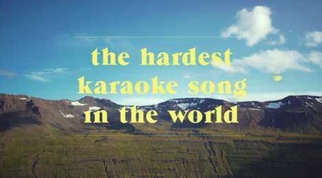 "Icelandic Karaoke Campaigns - Iceland is Challenging Tourists to Sing ""The Hardest Karaoke Song"""