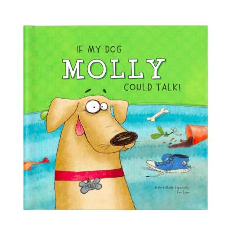 Personalized Pet Storybooks - I See Me!'s 'If My Dog Could Talk' Can Be Customized by Dog Lovers