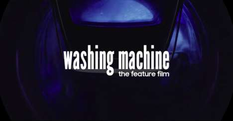 Washing Machine-Themed Films - 'Washing Machine - The Movie' is a 66-Minute Samsung Film