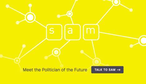 Virtual Politician Chatbots - 'SAM' is a Bot That Continually Evolves Based on Voter Input