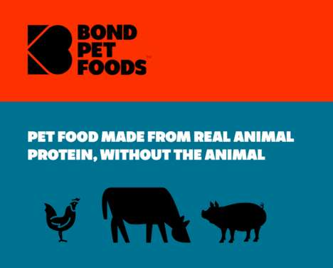 Lab-Grown Pet Meals - Bond Pets is Exploring the Future of Cultured, Cruelty-Free Meat for Pets