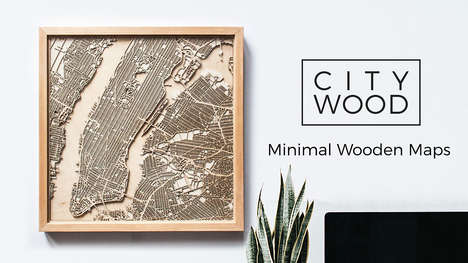 Minimalist Wooden Maps - These Laser-Cut Wooden Maps Tells Stories About Beloved Cities