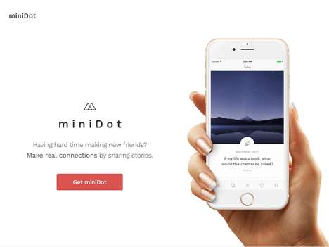 Social Storytelling Apps - 'miniDot' Lets You Share Personal Stories to Make Friends