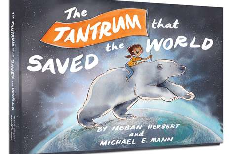 Lighthearted Climate Change Storybooks - 'The Tantrum That Saved The World' Teaches Kids Solutions