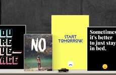 Pessimistic Poster Projects - 'Unspiration' Sells Ironically Woeful Anti-Inspiration Posters
