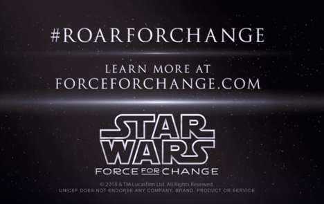 Charitable Sci-Fi Campaigns - The #RoarForChange Campaign Uses the Power of Star Wars to Help Kids