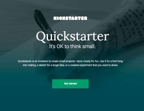 Condensed Crowdfunding Projects - Kickstarter's Quickstarter Highlights Fun Ideas & Experiments