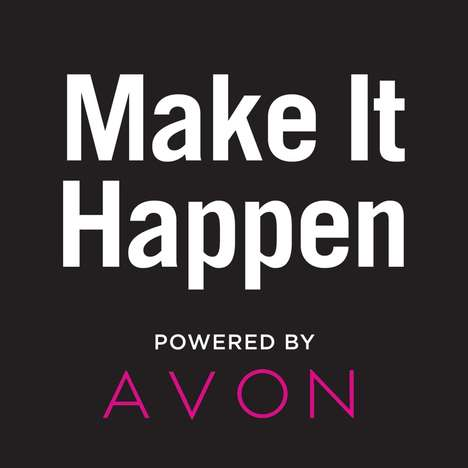 Beauty Business Podcasts - Avon's 'Make It Happen' Podcast Features Discussions with Brand Reps