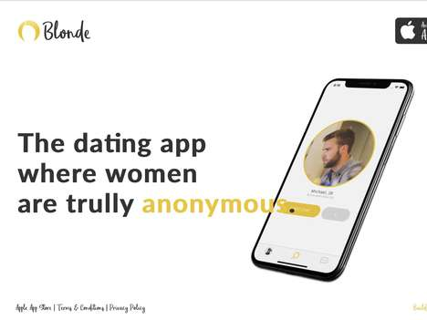 Anonymous Profile Dating Apps - The 'Blonde' Dating App Only Shows a Woman's Profile if She Chooses