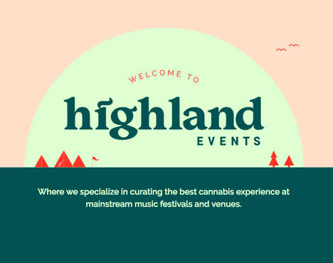 "Cannabis-Friendly Festival Experiences - Highland Events Offers a Unique ""Legal Cannabis Experience"""