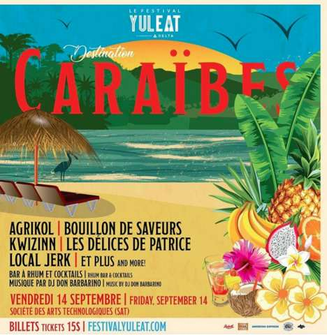 Caribbean-Themed Food Festivals - The YUL EAT Festival in Montreal Embraces the Art of Gastronomy