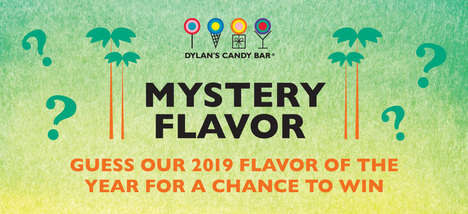 Mystery Candy Bar Contests - Dylan's Candy Bar is Rolling Out Its 2018 Mystery Flavor