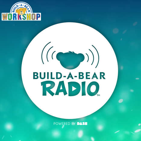 Branded Kid-Friendly Radios - Build-A-Bear Radio Shares Music, Interviews and News Content for Kids