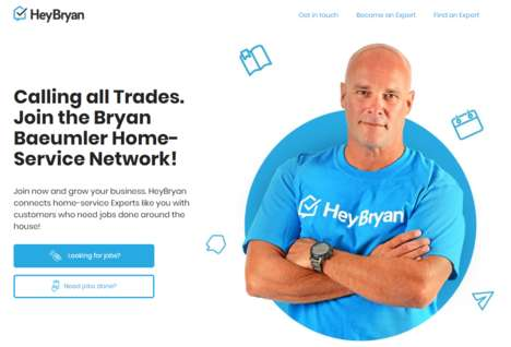 App-Connected Home Services - HeyBryan Connects Consumers with Vetted and Approved Professionals