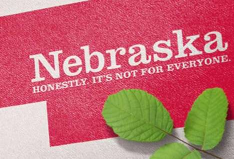 "Self-Aware Tourism Slogans - Nebraska's New State Slogan Reads ""Honestly, It's Not for Everyone"""