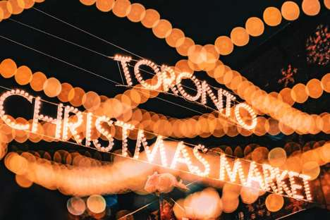 Festive Toronto Seasonal Markets - The Toronto Christmas Market is Joyous and Community-Binding