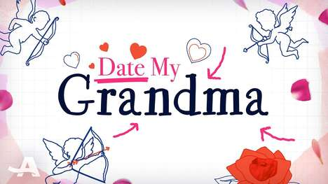 Family-Controlled Dating Shows - AARP's Date My Grandma Show Allows Grandchildren to Play Matchmaker