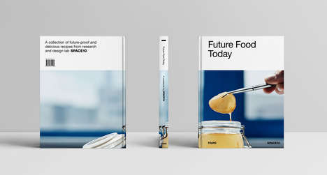 Futurist Cookbooks - IKEA's Space10 Launches a Publication That Boasts Recipes for Future Food