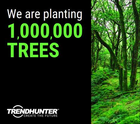 Sustainable Tree Planting - Trend Hunter is Planting 1,000,000 Trees