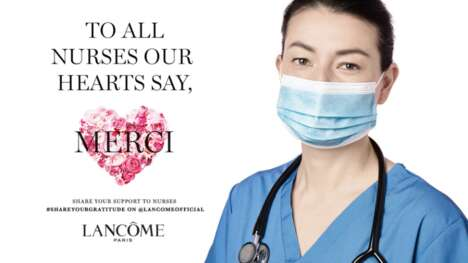 Supportive Frontline Worker Campaigns