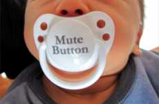 Hilarious Baby Soothers - The Mute Button Pacifier for That Little Screamer in Your Life