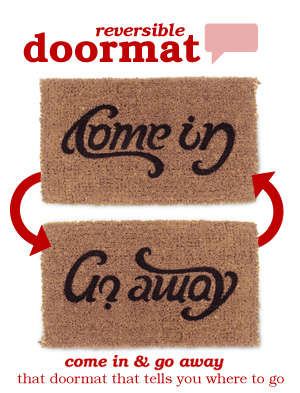 Reversible Doormat - Does it Say 'Come in' or 'Go Away'?