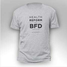 Presidential Menswear - The Politically Humorous 'Health Reform is a BFD' T-Shirt