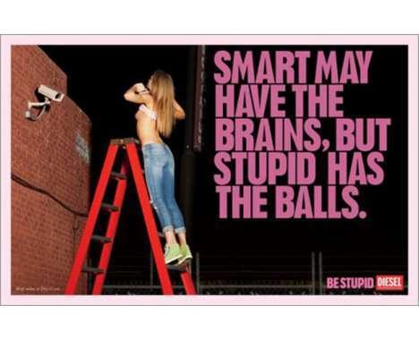 10 'Be Stupid' Diesel Advertorials