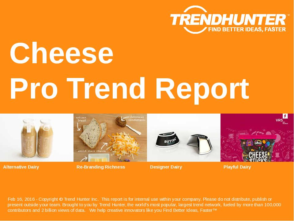 Cheese Trend Report Research