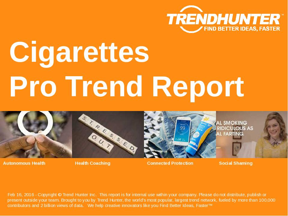 Cigarettes Trend Report Research