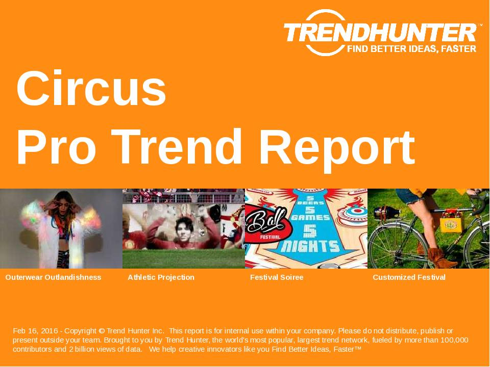 Circus Trend Report Research
