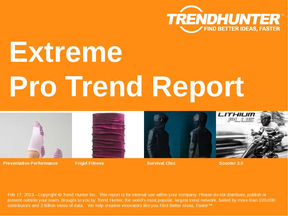 Extreme Trend Report Research