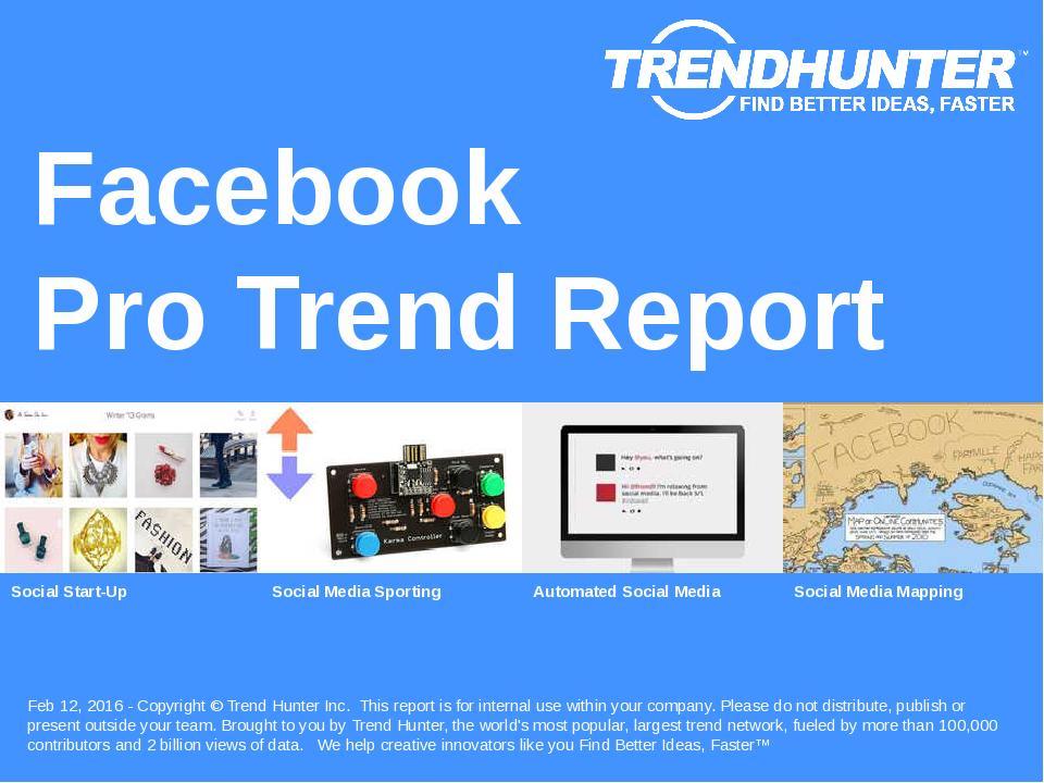 Facebook Trend Report Research