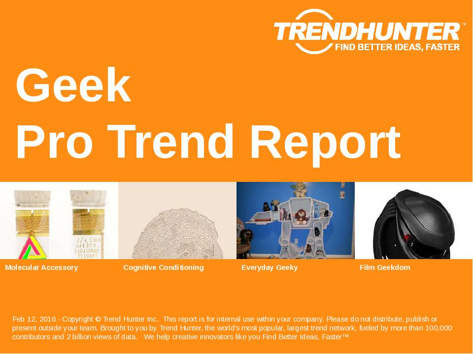 Geek Trend Report Research