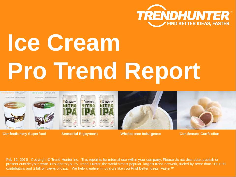 Ice Cream Trend Report Research