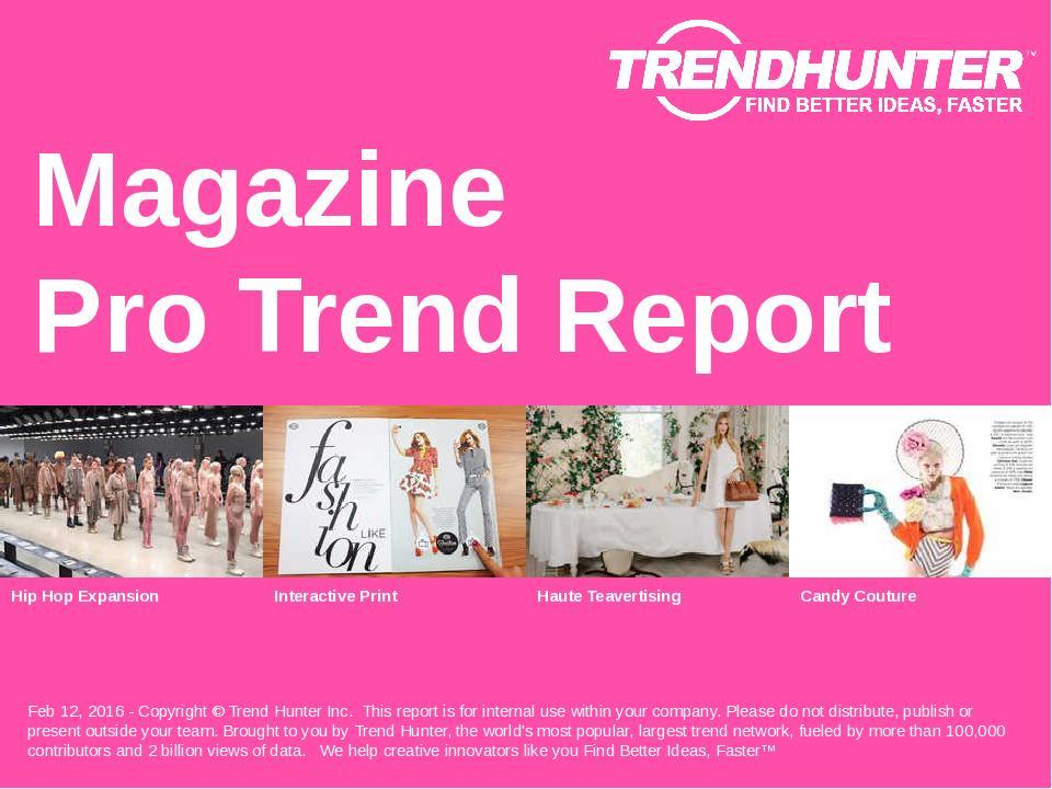 Magazine Trend Report Research