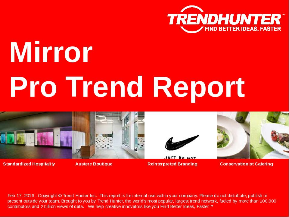 Mirror Trend Report Research