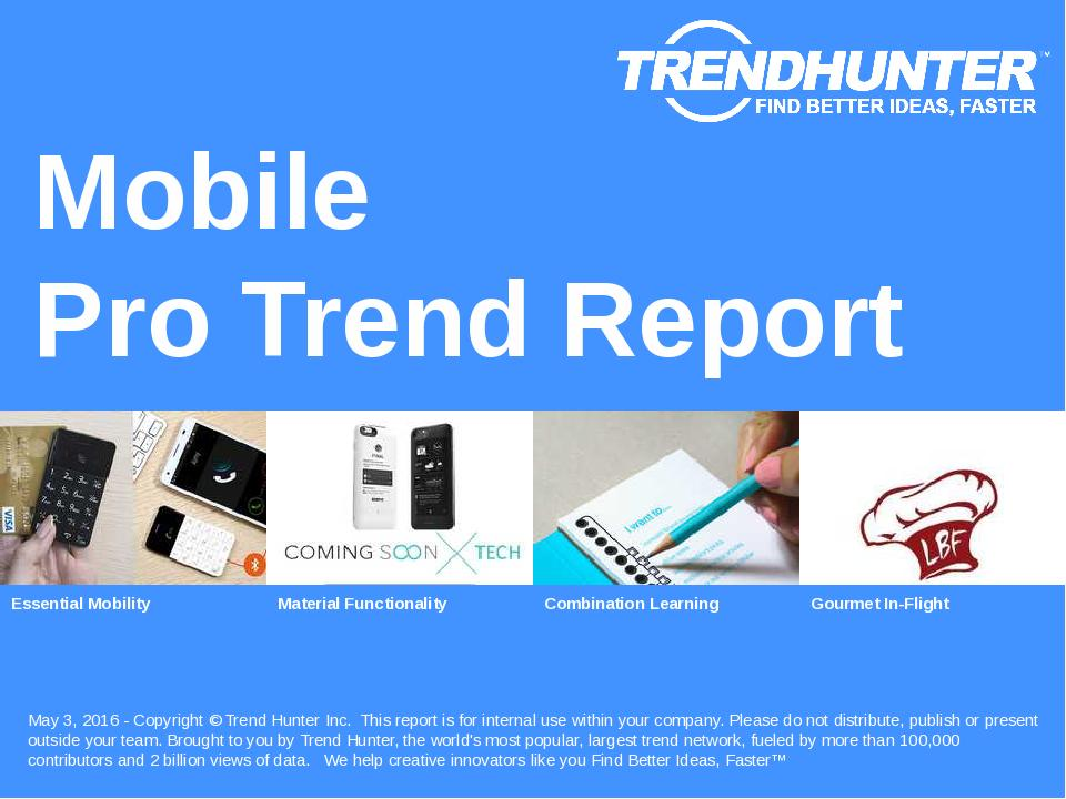Mobile Trend Report Research