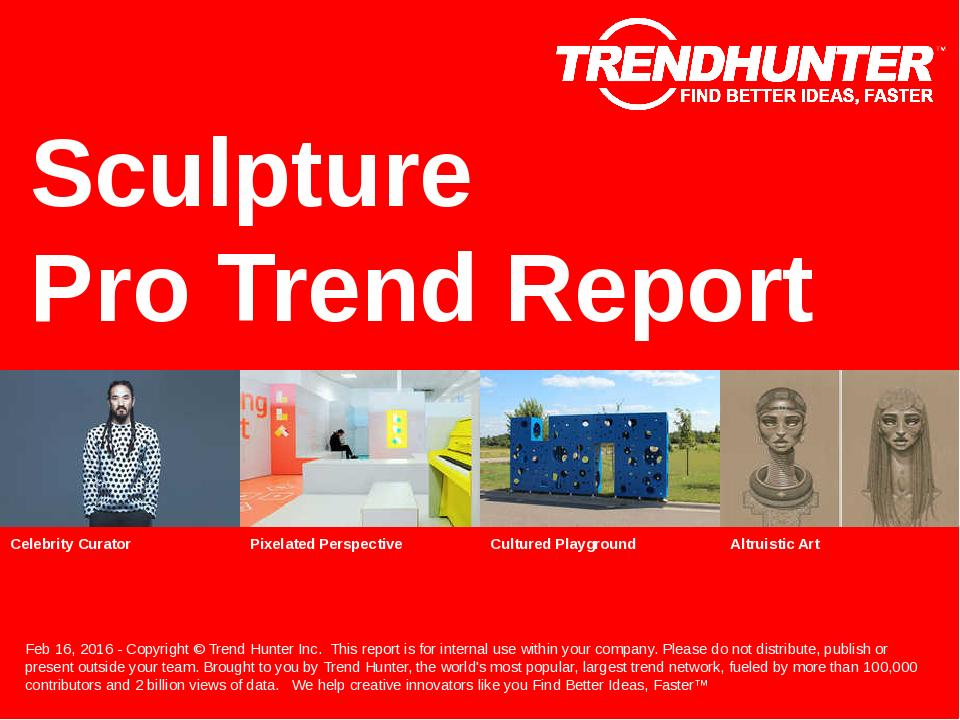 Sculpture Trend Report Research