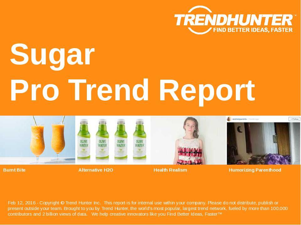 Sugar Trend Report Research