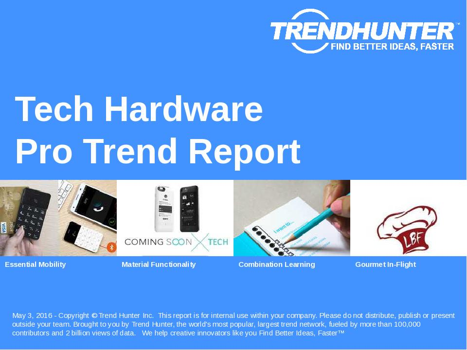 Tech Hardware Trend Report Research