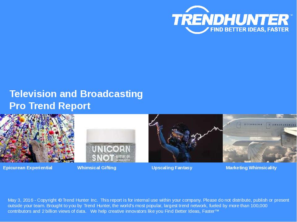 Television and Broadcasting Trend Report Research